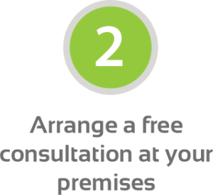 Step 2 - Arrange a free consultation at your premises